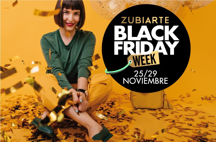 Zubiarte Black Friday Week